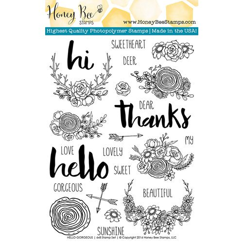 Honey Bee Stamps - Hello Gorgeous