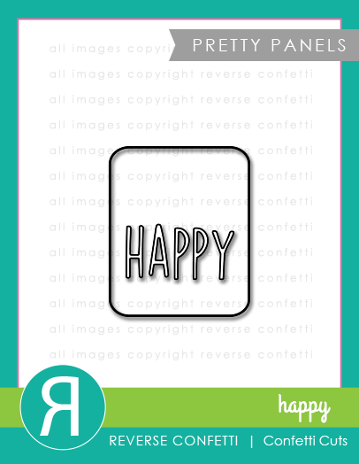 Reverse Confetti - Happy Pretty Panels Confetti Cuts