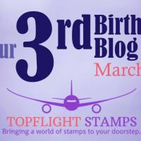 Topflight Stamps 3rd Birthday Blog Hop