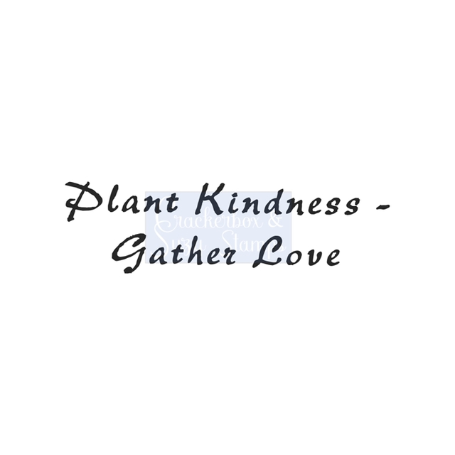 Crackerbox & Suzy Stamps - Plant Kindness
