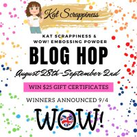 WOW! Embossing & Kat Scrappiness Blog Hop