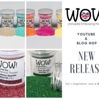 WOW! Embossing Powder New Release