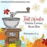 Coffee Lovers Blog Hop & Topflight Stamps