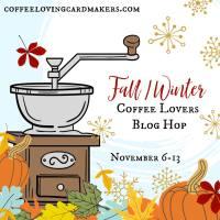 Coffee Lovers Blog Hop & Topflight Stamps