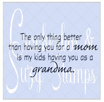 Crackerbox & Suzy Stamps - Mom Grandma